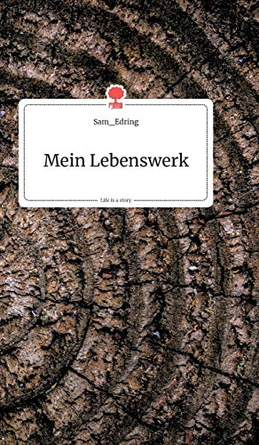 Mein Lebenswerk. Life is a Story - story.one