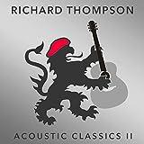 Songtexte von Richard Thompson - Acoustic Classics II