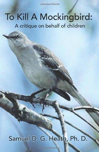 To Kill a Mockingbird: A Critique on Behalf of Children