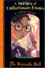 The Miserable Mill: No. 4 (A Series of Unfortunate Events)