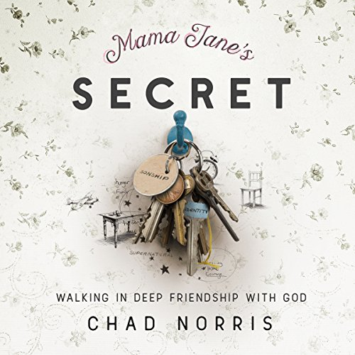Mama Jane's Secret: Walking In Deep Friendship with God audiobook cover art