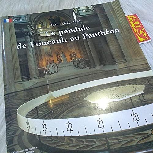 Le pendule de Foucault au Panthéon : Reconstitution de l'expérience, 5 octobre 1995-10 avril 1996