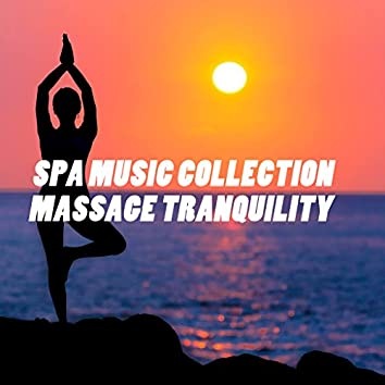 2018 A Spa Music Collection: Massage Tranquility