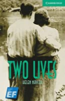 Two Lives Level 3 Lower Intermediate EF Russian edition (Cambridge English Readers)