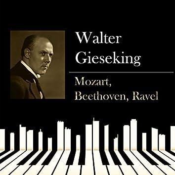 Walter Gieseking - Mozart, Beethoven, Ravel
