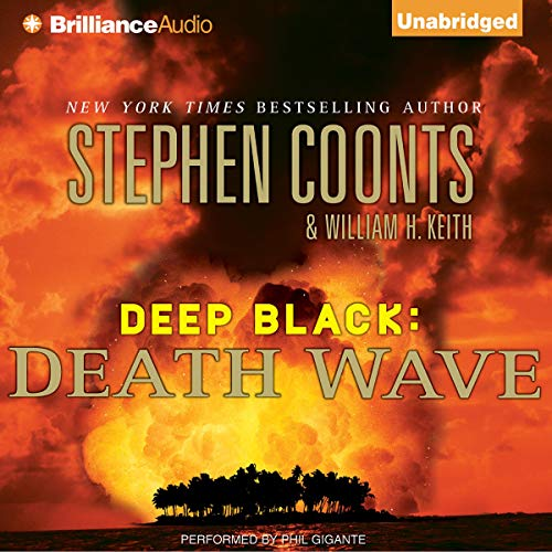 Death Wave Audiobook By Stephen Coonts, William H. Keith cover art