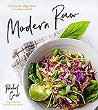 Modern Raw: Healthy Raw Vegan Meals for a Balanced Life