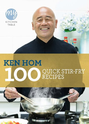 My Kitchen Table: 100 Quick Stir-fry Recipes (English Edition)