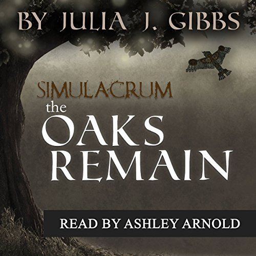 The Oaks Remain audiobook cover art