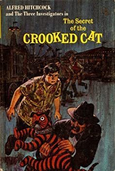 The Secret of the Crooked Cat (Alfred Hitchcock and The Three Investigators, #13) - Book #13 of the Alfred Hitchcock and The Three Investigators