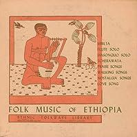 Folk Music of Ethiopia