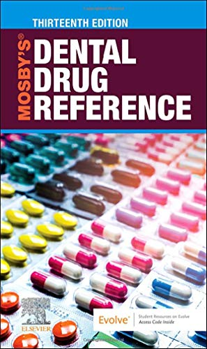 Compare Textbook Prices for Mosby's Dental Drug Reference 13 Edition ISBN 9780323779364 by Jeske DMD  PhD, Arthur H.