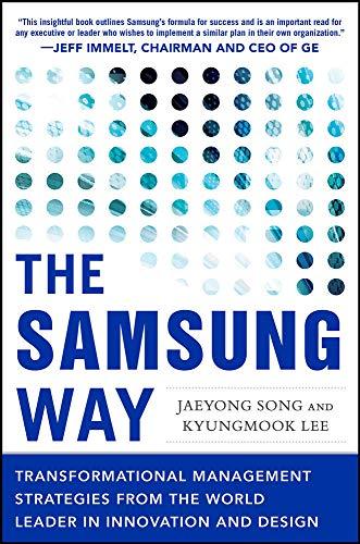 Preisvergleich Produktbild The Samsung Way: Transformational Management Strategies from the World Leader in Innovation and Design