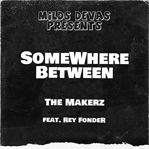 The Makerz feat. Rey Fonder