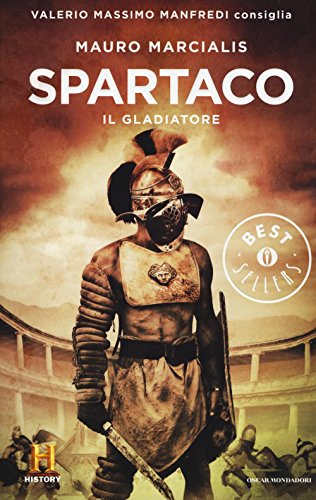 Spartaco il gladiatore. Il romanzo di Roma (Vol. 3)