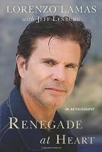 Renegade at Heart: An Autobiography by Lorenzo Lamas (2014-12-09)