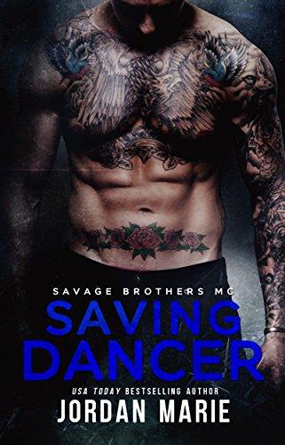 Saving Dancer: Savage Brothers MC (English Edition)