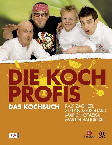 Die Kochprofis: Das Kochbuch