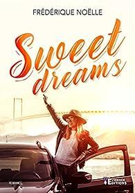 Sweet dreams par Frédérique Noëlle