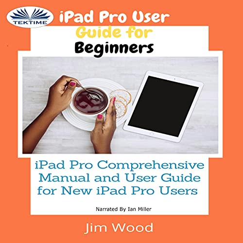 iPad Pro User Guide for Beginners cover art