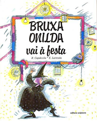 Bruxa Onilda vai à festa