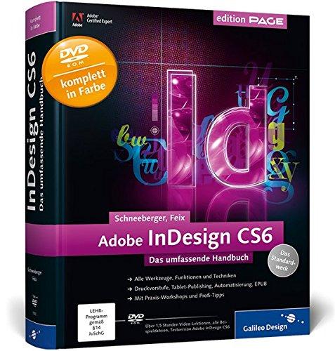 Adobe InDesign CS6 – Das umfassende Handbuch