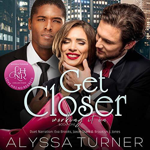 Get Closer Audiobook By Alyssa Turner cover art