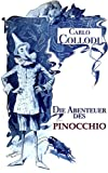 Die Abenteuer des Pinocchio (Illustrated): Geschichte eines Hampelmanns