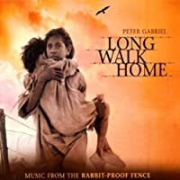 Long Walk Home: Music from the Rabbit-Proof Fence by Peter Gabriel (2002-06-18)