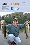 Fishing Ohio: An Angler s Guide To Over 200 Fishing Spots In The Buckeye State
