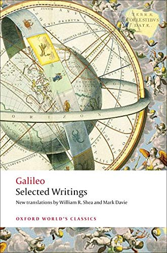 Galileo: Selected Writings (Oxford World's Classics)
