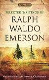 Selected Writings of Ralph Waldo Emerson (Signet Classics)