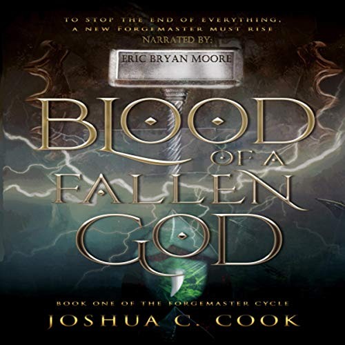 Blood of a Fallen God: Can One Man Resurrect a Dead God? audiobook cover art