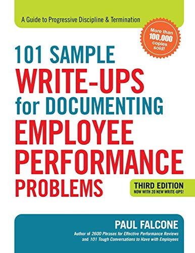 Compare Textbook Prices for 101 Sample Write-Ups for Documenting Employee Performance Problems: A Guide to Progressive Discipline & Termination Third Edition ISBN 9780814438558 by Falcone, Paul