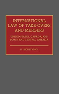 International Law of Take-Overs and Mergers: United States, Canada, and South and Central America
