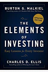 The Elements of Investing: Easy Lessons for Every Investor by Burton G. Malkiel (19-Feb-2013) Hardcover Unknown Binding