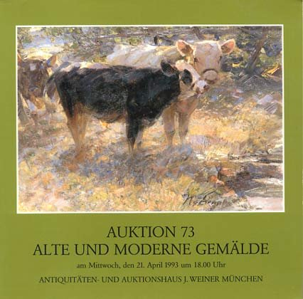 Auktion 73 Alte und moderne Gemälde - Antiquitäten- und Auktionshaus J. Weiner