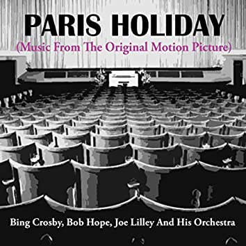 Paris Holiday (Music From The Original Motion Picture)