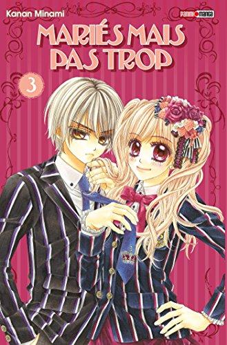 Mariés mais pas trop T03