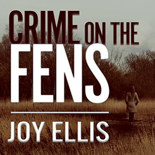 Crime on the Fens audiobook cover art