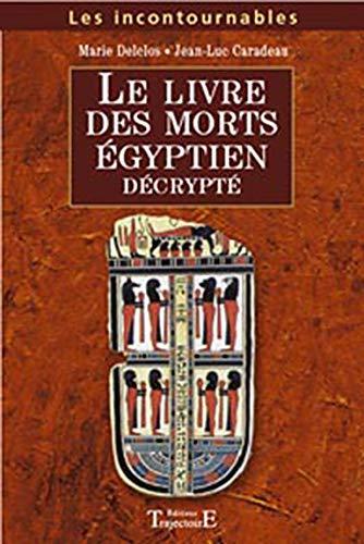 Livre des morts égyptien décrypté