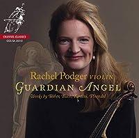 Guardian Angel - Works by Biber, Bach, Tartini & Pisendel by Rachel Podger (2013-11-12)