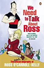 We Need To Talk About Ross: A True History Of The Ocarroll Kelly Gang