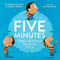 Five Minutes: (That's a Lot of Time) (No, It's Not) (Yes, It Is)