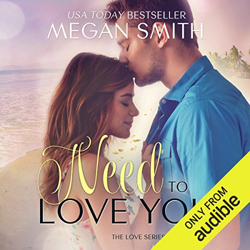 Need to Love You audiobook cover art