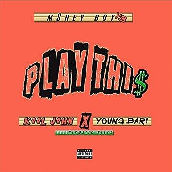 Play This (feat. Kool John & Young Bari)