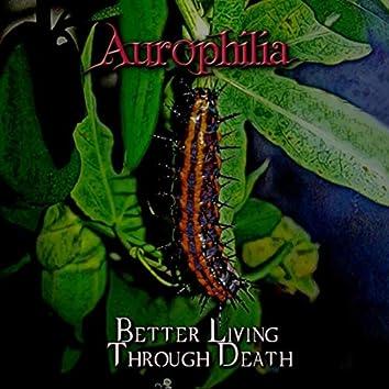 Better Living Through Death