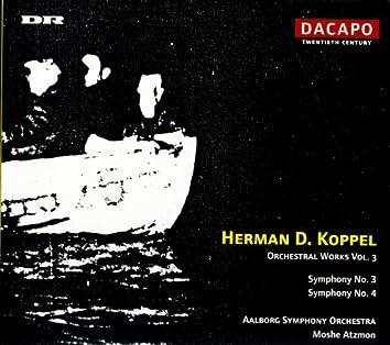 Koppel: Symphonies Nos. 3 and 4