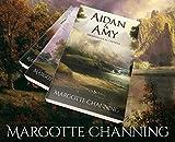 Los Escoceses de Channing: Esclava del Odio - Amor y Muerte - Aidan y Amy - en un Pack Especial
