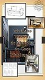 MEDIDAS BASICAS DE MUEBLES DE CASA HABITACION : EDICION VISUAL (English Edition)